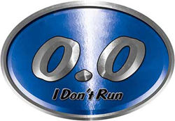 Oval 0.0 I Don't Run Funny Joke Decal in Blue for the lazy one