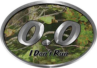 Oval 0.0 I Don't Run Funny Joke Decal in Camouflage for the lazy one