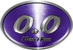 Oval 0.0 I Don't Run Funny Joke Decal in Purple for the lazy one