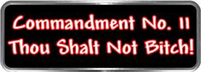 Crazy Biker Helmet, Bumper and Wall Decal / Sticker - Commandment No. 11 - Thou Shall Not Bitch