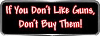 Crazy Biker Helmet, Bumper and Wall Decal / Sticker - If you don't like guns, don't buy them!