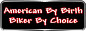 Crazy Biker Helmet, Bumper and Wall Decal / Sticker - American by birth biker by choice