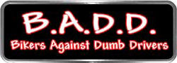 Crazy Biker Helmet, Bumper and Wall Decal / Sticker - B.A.D.D. Bikers Against Dumb Drivers