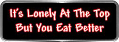Crazy Biker Helmet, Bumper and Wall Decal / Sticker - It's lonely at the top but you eat better