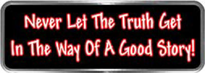 Crazy Biker Helmet, Bumper and Wall Decal / Sticker - Never let the truth get in the way of a good story!