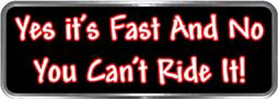 Crazy Biker Helmet, Bumper and Wall Decal / Sticker - Yes it's fast and no you can't ride it!