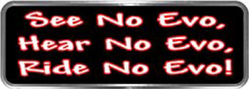 Crazy Biker Helmet, Bumper and Wall Decal / Sticker - See no evo, hear no evo, ride no evo!