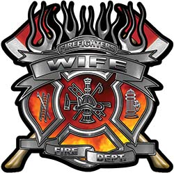 Fire Fighter Wife Maltese Cross Flaming Axe Decal Reflective in Real Fire