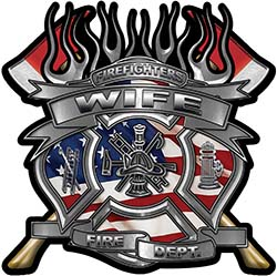 Fire Fighter Wife Maltese Cross Flaming Axe Decal Reflective with american flag