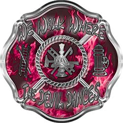 We Walk Where the Devil Dances Fire Rescue Fire Fighter Maltese Cross Sticker / Decal in Pink Inferno