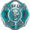 We Walk Where the Devil Dances Fire Rescue Fire Fighter Maltese Cross Sticker / Decal in Teal