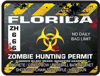 Zombie Hunting Permit Decal Danger Zone Style for Florida