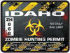 Zombie Hunting Permit Decal Danger Zone Style for Idaho