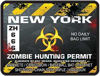 Zombie Hunting Permit Decal Danger Zone Style for New York