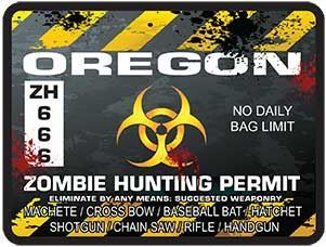 Zombie Hunting Permit Decal Danger Zone Style for Oregon