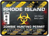 Zombie Hunting Permit Decal Danger Zone Style for Rhode Island