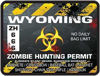 Zombie Hunting Permit Decal Danger Zone Style for Wyoming