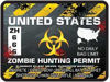 Zombie Hunting Permit Decal Danger Zone Style for United States