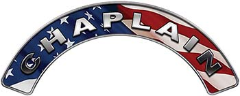 Chaplain Fire Fighter, EMS, Rescue Helmet Arc / Rockers Decal Reflective With American Flag