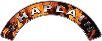 Chaplain Fire Fighter, EMS, Rescue Helmet Arc / Rockers Decal Reflective In Inferno Real Flames