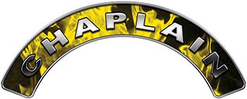 Chaplain Fire Fighter, EMS, Rescue Helmet Arc / Rockers Decal Reflective In Inferno Yellow Real Flames