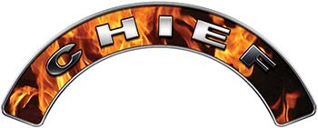 Chief Fire Fighter, EMS, Rescue Helmet Arc / Rockers Decal Reflective In Inferno Real Flames