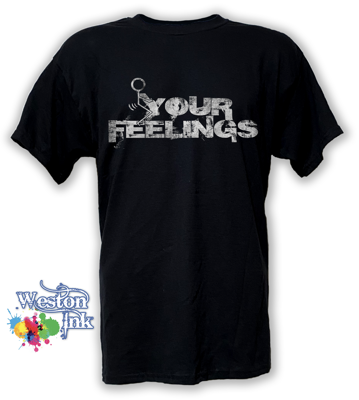 Stick man f**k Your feelings T-Shirt