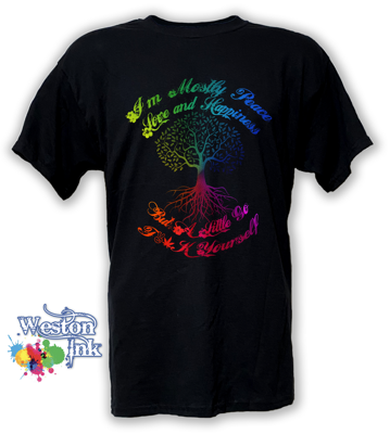 I'm mostly peace love and happiness but a little go f**k yourself T-Shirt